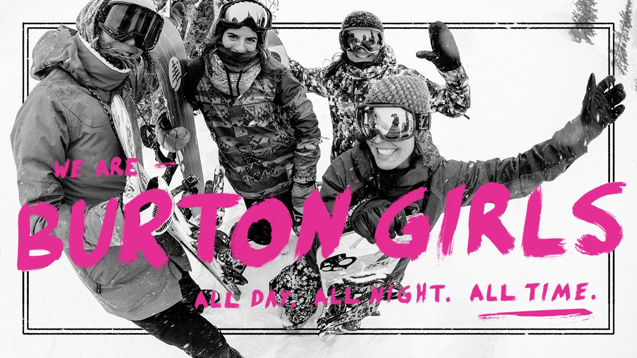 Burton Girls, All Day, All Night, All Time